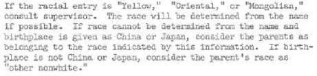 "If the racial entry is ""Yellow,"" ""Oriental,"" or ""Mongolian"" ..."