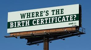 Where's the Birth Certificate? billboard