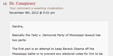 Screen shot showing following text in moderation on Taitz site