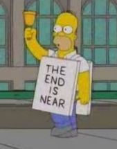"""The End is Near"" sign held by Homer Simpson cartoon"